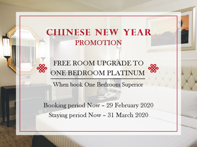 CHINESE NEW YEAR PROMOTION: FREE ROOM UPGRADE TO ONE BEDROOM PLATINUM